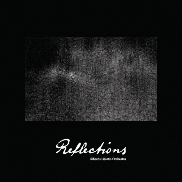Rihards Lībietis Orchestra - Reflections CD
